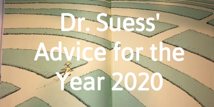 Dr. Suess' Advice for the Year 2020